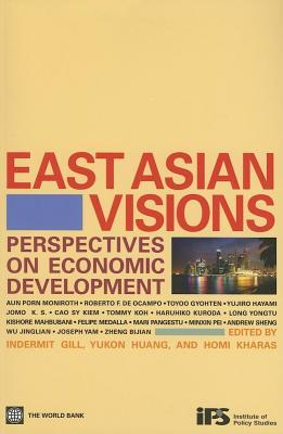 East Asian Visions: Perspectives on Economic Development  by  Indermit Gill