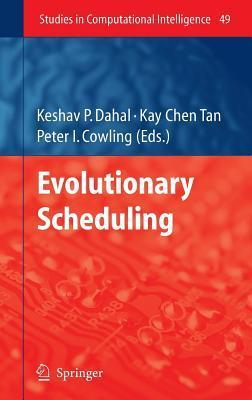 Evolutionary Scheduling Keshav P. Dahal