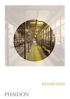 Richard Estes: Phaidon Focus Linda Chase
