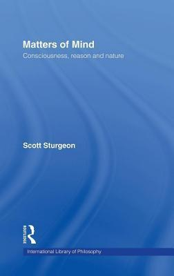 Matters of Mind  by  Scott Sturgeon