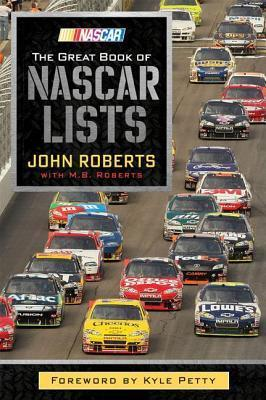 The Great Book of NASCAR Lists  by  John Roberts
