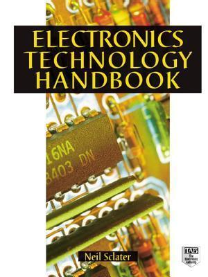 Electronic Technology Handbook Neil Sclater
