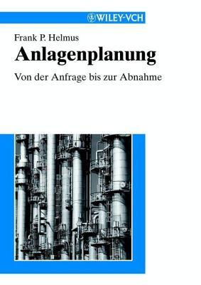 Anlagenplanung  by  Frank Peter Helmus