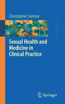 Sexual Health and Genital Medicine in Clinical Practice Chris Sonnex