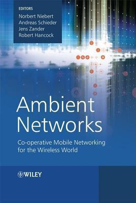Ambient Networks  by  Norbert Niebert