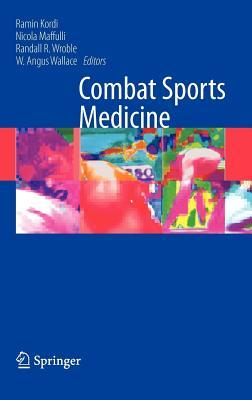 Combat Sports Medicine  by  Ramin Kordi