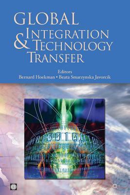 Global Integration and Technology Transfer Bernard M. Hoekman