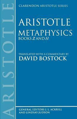 Metaphysics: Books Z and H  by  David Bostock
