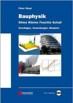 Bauphysik - Klima Wrme Feuchte Schall Peter Haupl