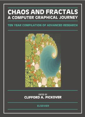 Chaos and Fractals Clifford A. Pickover