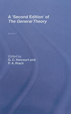 General Theory: Volume 2 Overview, Extensions, Method and New Developments G.C. Harcourt