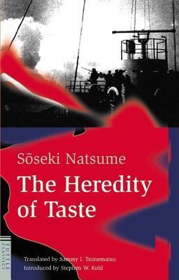 The Heredity of Taste Natsume Sōseki