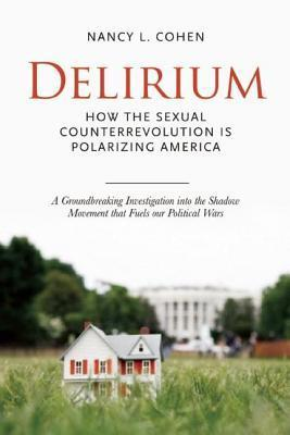 Delirium  by  Nancy L. Cohen