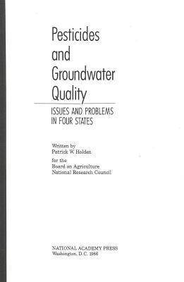 Pesticides and Groundwater Quality: Issues and Problems in Four States  by  Patrick W. Holden