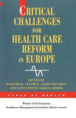 Critical Challenges for Health Care Reform in Europe Saltman