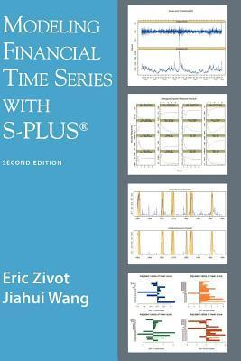Modeling Financial Time Series with S-Plus Eric Zivot