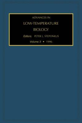 Advances in Low-Temperature Biology  by  Peter L Steponkus