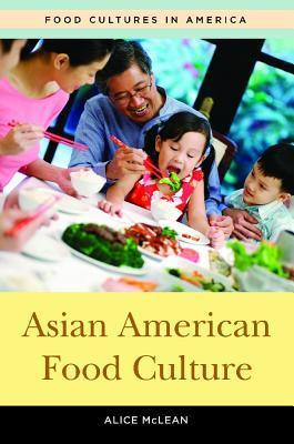 Asian American Food Culture Jane E Dusselier