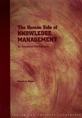 The Human Side of Knowledge Management Pamela S Mayer