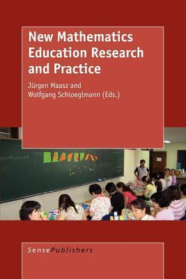 New Mathematics Education Research and Practice  by  J Maasz