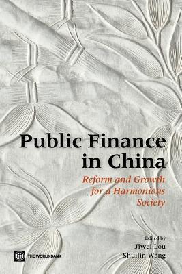 Public Finance in China. Jiwei Lou