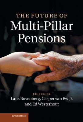 The Future of Multi-Pillar Pensions  by  Lans Bovenberg