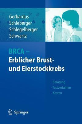 BRCA - Erblicher Brust- und Eierstockkrebs: Beratung - Testverfahren - Kosten Ansgar Gerhardus