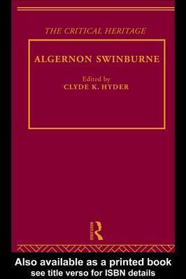 Algernon Swinburne Clyde K. Hyder