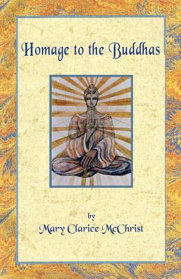 Homage to the Buddhas Mary Clarice McChrist