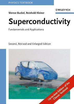 Superconductivity  by  Werner Buckel