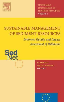 Sediment Quality and Impact Assessment of Pollutants Damia Barcelo