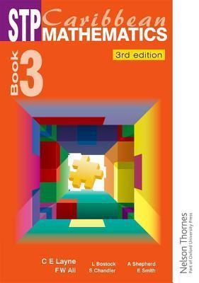 Stp Caribbean Maths Book 3 Third Edition C.E. Layne