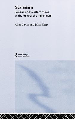 Stalinism  by  John L H Keep