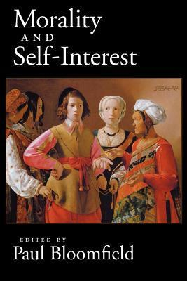 Morality and Self-Interest Paul Bloomfield