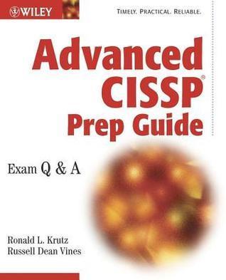 Advanced Cissp Prep Guide  by  Ronald L. Krutz