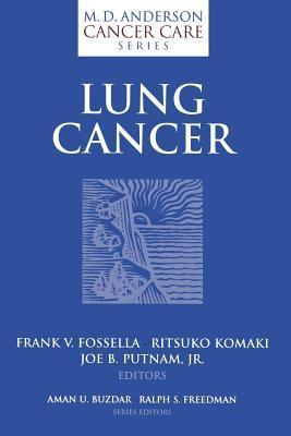 Lung Cancer  by  Frank V. Fosella