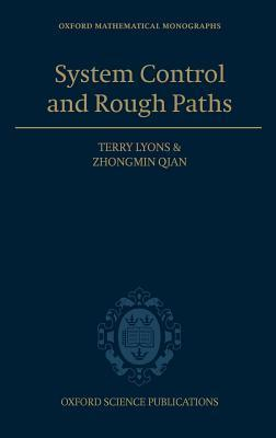 System Control and Rough Paths  by  Terry Lyons