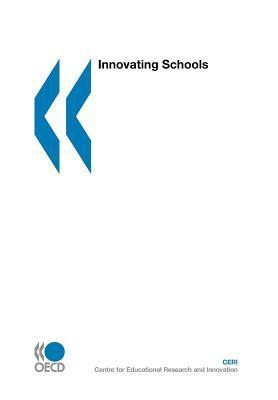 Innovating Schools  by  OECD/OCDE