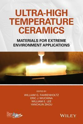 Ultra-High Temperature Ceramics: Materials for Extreme Environment Applications  by  Greg Geiger