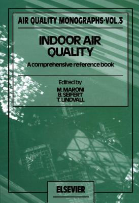Indoor Air Quality  by  M Maroni