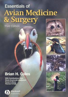 Essentials of Avian Medicine and Surgery Brian Coles