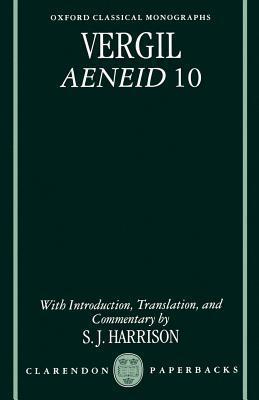 Vergil: Aeneid 10. Oxford Classical Monographs. Virgil