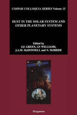 Dust in the Solar System and Other Planetary Systems  by  S.F. Green