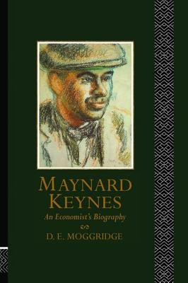 Maynard Keynes  by  D.E. Moggridge