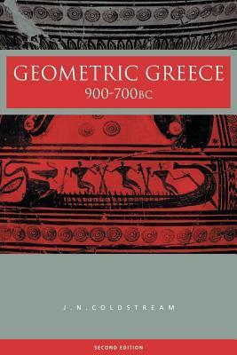 Geometric Greece: 900 700 BC J N Coldstream