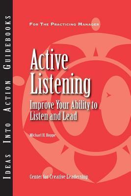 Active Listening Michael H. Hoppe