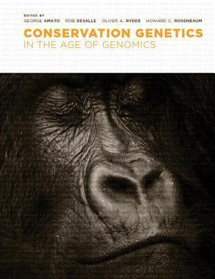 Conservation Genetics in the Age of Genomics George Amato