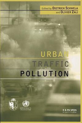 Urban Traffic Pollution  by  Dieter Schwela