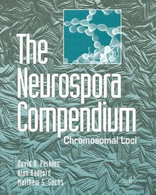 Neurospora Compendium  by  David D. Perkins