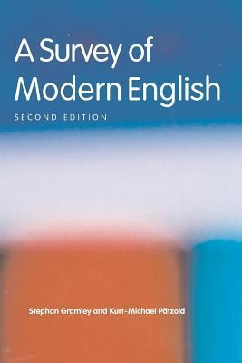 Survey of Modern English  by  Stephan Gramley